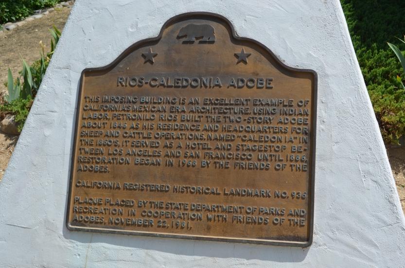 Rios Caledonia Adobe State Historic Landmark plaque
